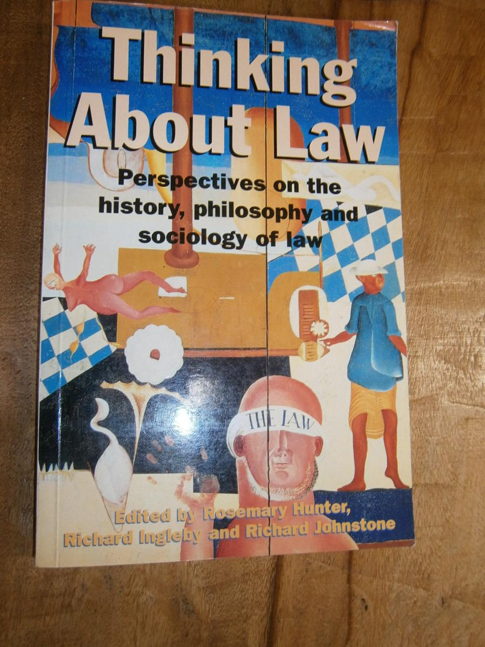 THINKING ABOUT LAW: PERSPECTIVES ON THE
