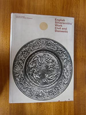ENGLISH SILVERSMITHS' WORK CIVIL AND DOMESTIC