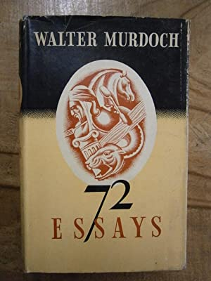 walter murdoch 72 essays Available in the national library of australia collection author: murdoch, walter, 1874-1970 format: book 371 p 22 cm.