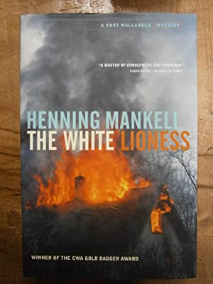 THE WHITE LIONESS: A KURT WALLANDER MYSTERY