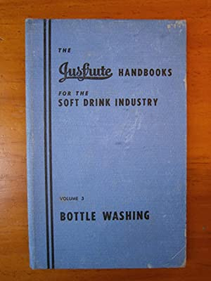 BOTTLE WASHING: THE JUSFRUTE HANDBOOKS FOR THE: FULLER, A. H.