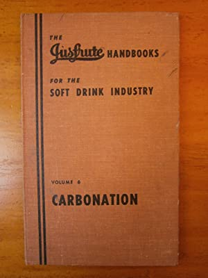 CARBONATION: THE JUSFRUTE HANDBOOKS FOR THE SOFT: FULLER, A. H.