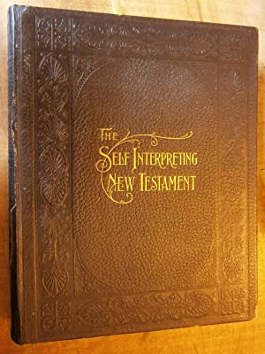 THE SELF-INTERPRETING NEW TESTAMENT: LEE, Rev. James.