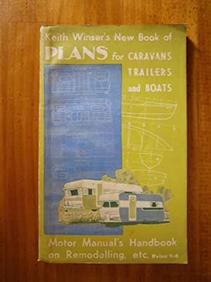 PLANS FOR CARAVANS TRAILERS AND BOATS: WINSER, Keith