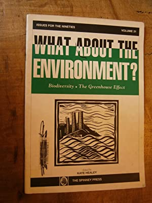 WHAT ABOUT THE ENVIRONMENT?: HEALEY, Kaye