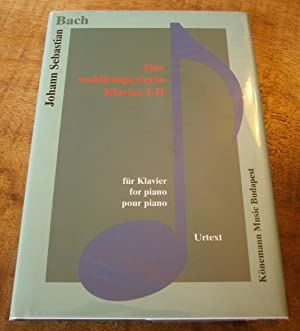 DAS WOHLTEMPERIERTE KLAVIER I-II fur Klavier, for: BACH, Johann Sebastian
