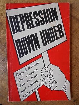 DEPRESSION DOWN UNDER: MCWILLIAMS, Daisy; DEACON;