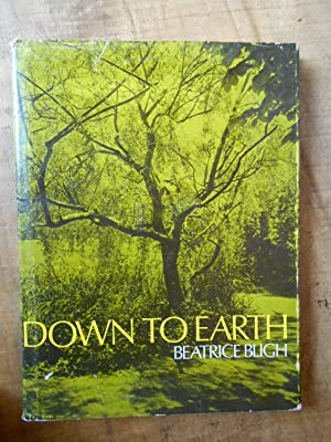 DOWN TO EARTH: BLIGH, Beatrice