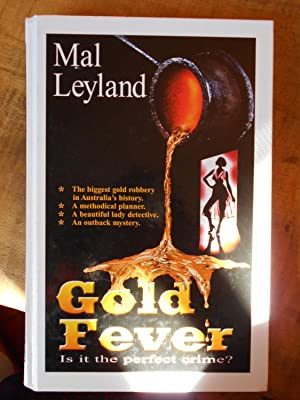 GOLD FEVER: LEYLAND, Mal