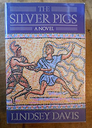 THE SILVER PIGS: Marcus Didius Falco Mysteries