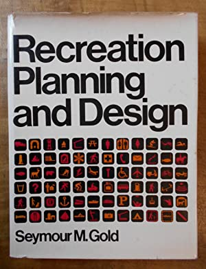 RECREATION PLANNING AND DESIGN: McGraw-Hill Series in Landscape and Landscape Architecture