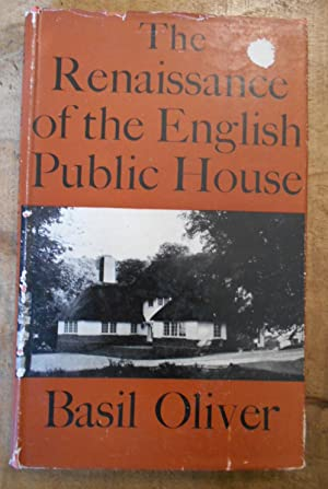 THE RENAISSANCE OF THE ENGLISH PUBLIC HOUSE