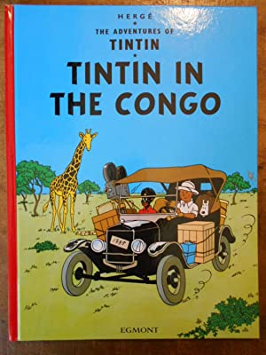 TINTIN IN THE CONGO: The Adventures of: HERGE
