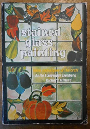 STAINED GLASS PAINTING: Basic Techniques of the Craft