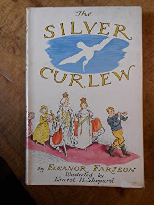 THE SILVER CURLEW: FARJEON, Eleanor