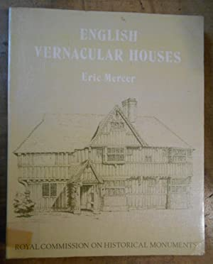 ENGLISH VERNACULAR HOUSES: Study of Traditional Farmhouses and Cottages