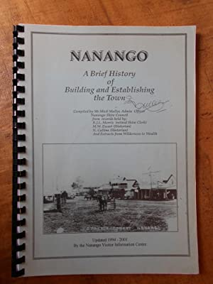 NANANGO: A Brief History of Building and Establishing the Town