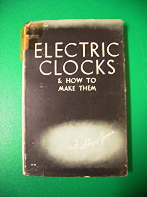 ELECTRIC CLOCKS & HOW TO MAKE THEM
