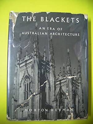 THE BLACKETS: AN ERA OF AUSTRALIAN ARCHITECTURE