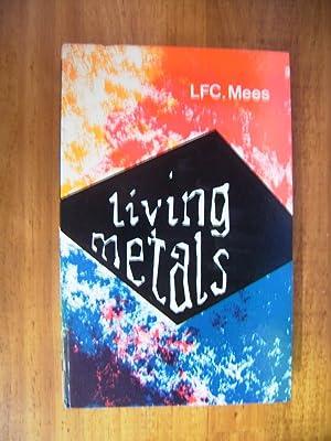 LIVING METALS: MEES, L.F.C.
