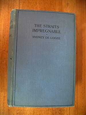 THE STRAITS IMPREGNABLE