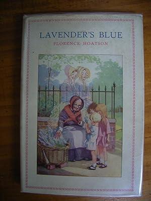 LAVENDER'S BLUE: HOATSON, FLORENCE