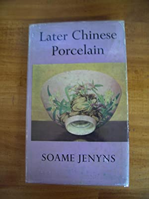 LATER CHINESE PORCELAIN: CH'ING DYNASTY (1644-1912)