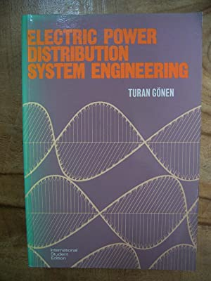 ELECTRIC POWER DISTRIBUTION SYSTEM ENGINEERING: GONEN, TURAN