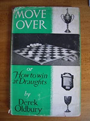 MOVE OVER: OR HOW TO WIN AT: OLDBURY, DEREK