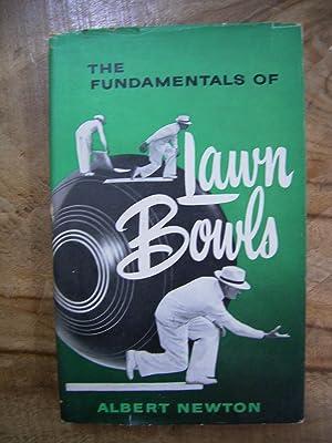 THE FUNDAMENTALS OF LAWN BOWLS: NEWTON, ALBERT