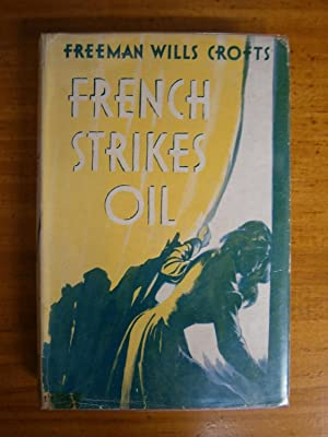 FRENCH STRIKES OIL