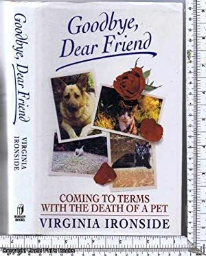 Goodbye, Dear Friend: Coming to Terms with: Ironside, Virginia