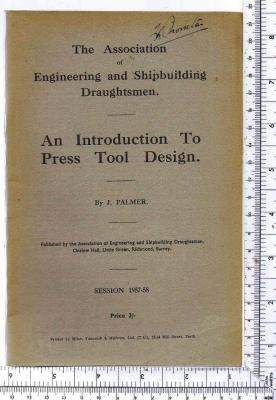An Introduction to Press Tool Design; The: Palmer, J