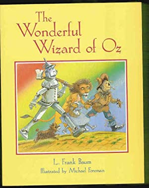 The Wonderful Wizard Of Oz (SIGNED COPY): Baum, L. Frank