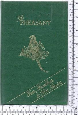 Fur, Feather and Fin Series: The Pheasant: Macpherson, the Rev.