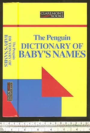 The Penguin Dictionary Of Baby's Names [: Fergusson, Rosalind