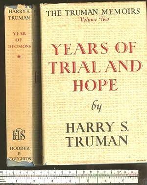 The Truman Memoirs. Volume One , Year: Truman, Harry S.