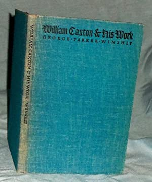 William Caxton & His Work