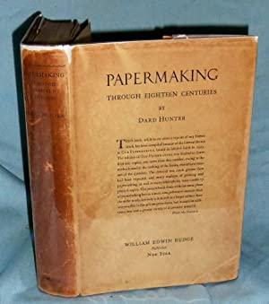 Papermaking Through Eighteen Centuries