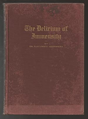 The Delirium of Immensity (Theory of the Fifth Dimension): Hernandez, Dr. Fortunato