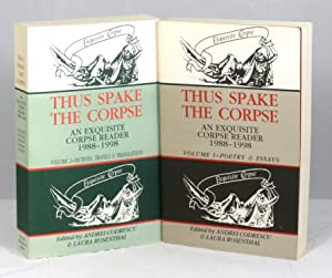 Thus Spake the Corpse, An Exquisite Corpse Reader 1988-1998. Volume 1--Poetry & Essays and Volume...