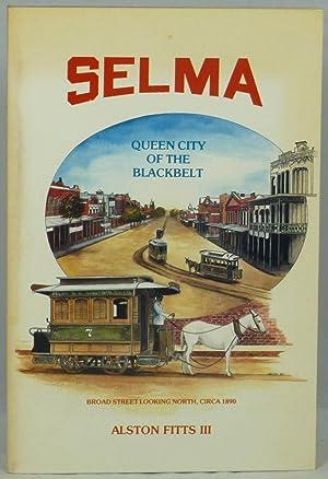 Selma: Queen City of the Black Belt: Fitts III, Alston