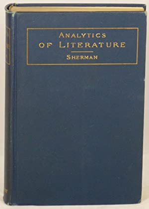 Analytics of Literature: A Manual for the Objective Study of English Prose and Poetry