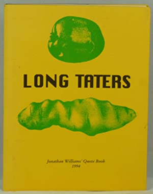 Long Taters: Jonathan Williams' Quote Book 1994
