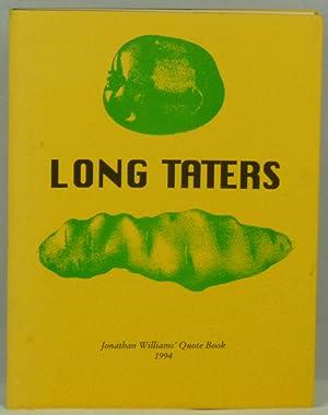 Long Taters: Jonathan Williams' Quote Book 1994: Williams, Jonathan (Compiler)