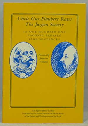 Uncle Gus Flaubert Rates The Jargon Society: Williams, Jonathan