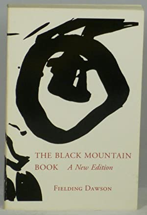 The Black Mountain Book: A New Edition, Revised & Enlarged