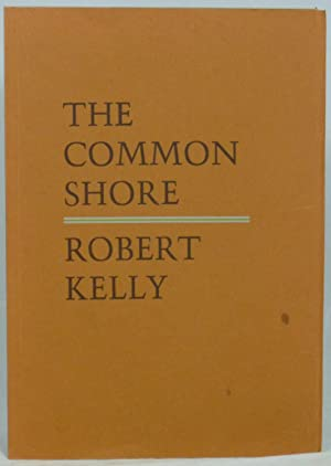 The Common Shore, Books I-V: A Long Poem About America in Time