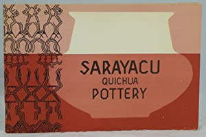 Sarayacu Quichua Pottery (SIL Museum of Anthropology: Kelley, Patricia; Orr,
