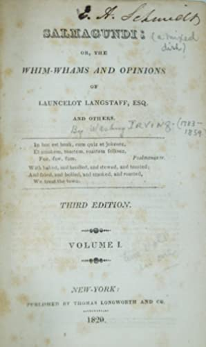 Salmagundi: Or, The Whim-Whams and Opinions of Launcelot Langstaff, Esq. and Others